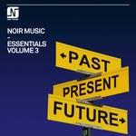 Noir Music Essentials Vol 3