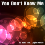 You Don't Know Me