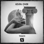Kevin Over: Touch