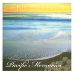 Pacific Memories: The Early Tapes
