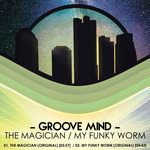 The Magician/My Funky Worm