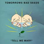Tell Me Mary