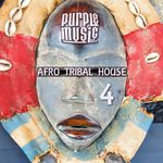 Best Of Afro & Tribal House 4