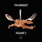 The Banquet Vol 2 (unmixed tracks)