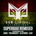 Super Bad Remixed