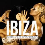 Ibiza Deep House 2017 Opening