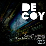 Laugh Now. Cry Later EP