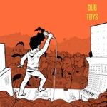 DUB TERMINATOR - Dub Toys (Front Cover)