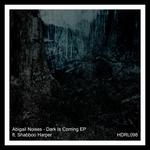 Dark Is Coming EP