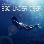 250 Under Deep