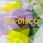 Nothing But... Essential Nu-Disco Vol 5