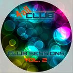 Club Sessions Vol 2