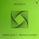 Green Quilt/Rediscovered