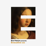 Evocative 040 (unmixed tracks)