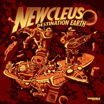 NEWCLEUS - Destination Earth (Remixes) (Front Cover)