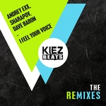 I Feel Your Voice (The Remixes)