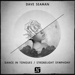 Dance In Tongues/Strobelight Symphony