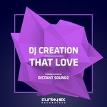 DJ CREATION - That Love (Front Cover)