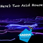 Here Two Acid House