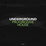 Underground Progressive House