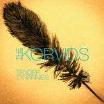 THE KORVIDS - Tender Tyrannies (Front Cover)