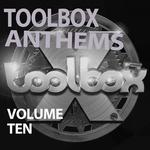 Toolbox Anthems Vol 10