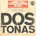 Dos Tonas (Juno Version)