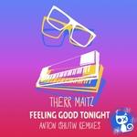 Feeling Good Tonight (Anton Ishutin Remixes)