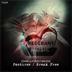 Postures/Break Free