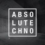 Absolute Techno Vol 3