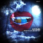 AKULIN - Roots Of Moon EP (Front Cover)