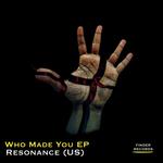 Who Made You EP