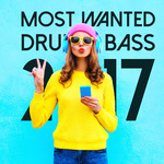 Most Wanted Drum & Bass 2017