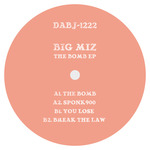 BIG MIZ - The Bomb EP (Front Cover)
