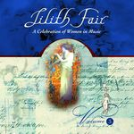 Lilith Fair: A Celebration Of Women In Music, Vol  3 (Live)