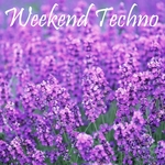 Weekend Techno