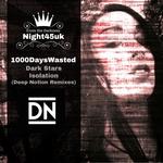 Dark Stars & Isolation Remixes