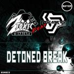 Detoned Break