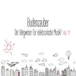 Budenzauber Vol 11: Der Wegweiser FArr Elektronische Musik