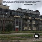 Irreversible Ten