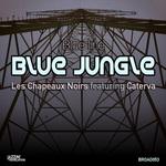 Blue Jungle (feat Les Chapeaux Noirs & Carterva)