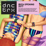 Ibiza Opening 2017 (Deluxe Edition)