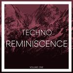 Reminiscence Techno Vol 1
