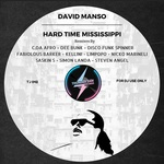 Hard Time Mississippi (remixes)