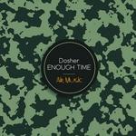 Enough Time