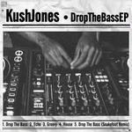Drop The Bass EP