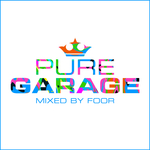VARIOUS/FOOR - Pure Garage - Mixed By FooR (Front Cover)
