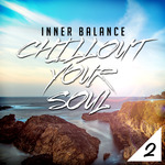Inner Balance: Chillout Your Soul 2