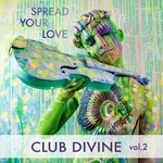 Spread Your Love Vol 2
