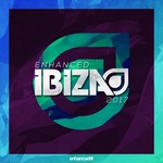 Enhanced Ibiza 2017 (unmixed tracks)